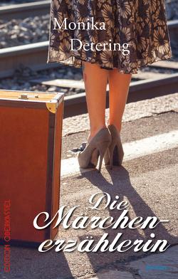 Die Märchenerzählerin von Detering,  Monika