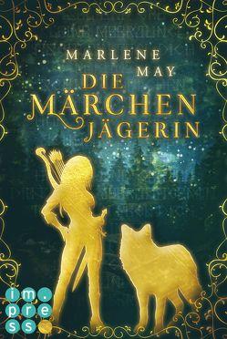 Die Märchenjägerin von May,  Marlene