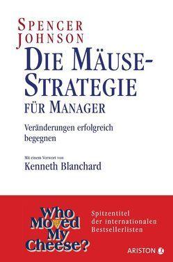 Die Mäusestrategie für Manager von Johnson,  Spencer