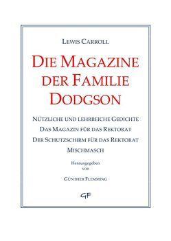Die Magazine der Familie Dodgson von Flemming,  Günther