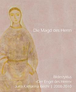 Die Magd des Herrn von Kiechl,  Jutta Katharina