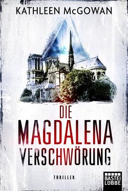 Die Magdalena-Verschwörung von Först,  Barbara, McGowan,  Kathleen