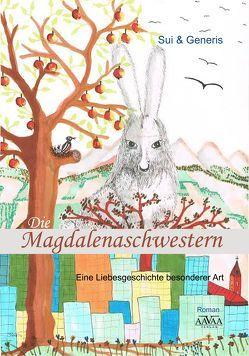 Die Magdalenaschwestern – Großdruck von Generis,  Sui