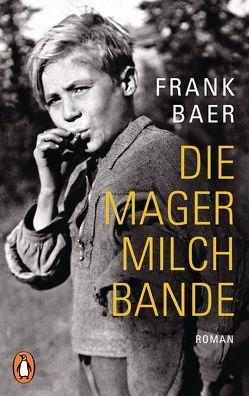 Die Magermilchbande von Baer,  Frank