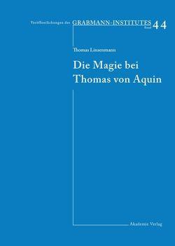 Die Magie bei Thomas von Aquin von Linsenmann,  Thomas
