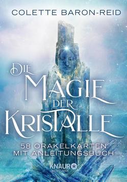 Die Magie der Kristalle von Baron-Reid,  Colette, Kappen,  Horst