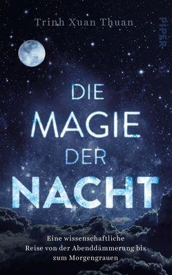 Die Magie der Nacht von Jandl,  Andreas, Thuan,  Trinh Xuan