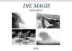Die Magie der Stille (Wandkalender 2019 DIN A3 quer)