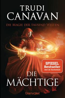 Die Magie der tausend Welten – Die Mächtige von Canavan,  Trudi, Link,  Michaela