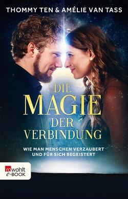 Die Magie der Verbindung von Ten,  Thommy, van Tass,  Amélie