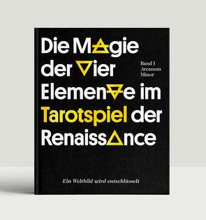 Die Magie der Vier Elemente im Tarotspiel der Renaissance von Seibt,  Torsten