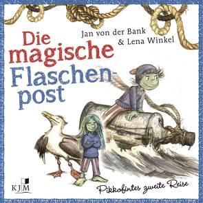 Die magische Flaschenpost von Bank,  Jan von der, Gussek,  Rainer, Kaempfe,  Peter