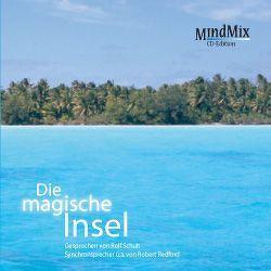 Die magische Insel von Krautscheid,  Dagmar, Penot,  Patrick, Schult,  Rolf