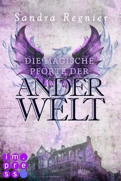 Die Pan-Trilogie: Die magische Pforte der Anderwelt (Pan-Spin-off 1) von Regnier,  Sandra