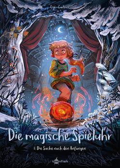 Die magische Spieluhr. Band 3 von Carbone, Gijé