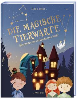 DIE MAGISCHE TIERWARTE von Hasse,  Anika