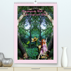 Die magische Welt der Engel und Elfen (Premium, hochwertiger DIN A2 Wandkalender 2020, Kunstdruck in Hochglanz) von Hubner,  Katharina