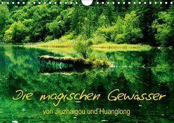Die magischen Gewässer von Jiuzhaigou und Huanglong (Wandkalender 2018 DIN A4 quer) von Joecks,  Armin