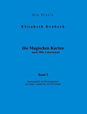 Die Magischen Karten – Band 3 von Drabeck,  Elisabeth