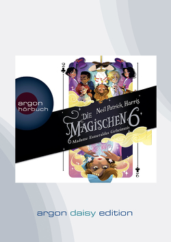 Die Magischen Sechs – Madame Esmeraldas Geheimnis (DAISY Edition) von Harris,  Neil Patrick, Jäger,  Simon, Segerer,  Katrin