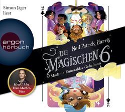 Die Magischen Sechs – Madame Esmeraldas Geheimnis von Harris,  Neil Patrick, Jäger,  Simon, Segerer,  Katrin