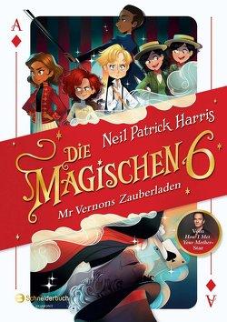Die Magischen Sechs – Mr Vernons Zauberladen von Harris,  Neil Patrick, Hilton,  Kyle, Marlin,  Lissy, Segerer,  Katrin