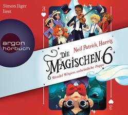 Die Magischen Sechs – Wendel Wispers unheimliche Puppe von Harris,  Neil Patrick, Jäger,  Simon, Segerer,  Katrin