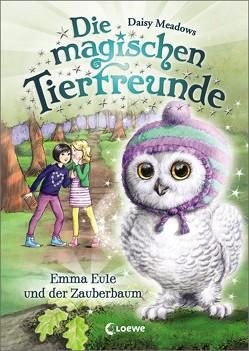 Die magischen Tierfreunde 11 – Emma Eule und der Zauberbaum von Margineanu,  Sandra, Meadows,  Daisy