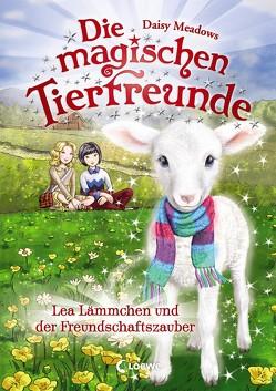 Die magischen Tierfreunde 13 – Lea Lämmchen und der Freundschaftszauber von Margineanu,  Sandra, Meadows,  Daisy