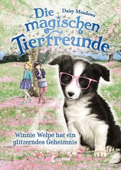 Die magischen Tierfreunde – Winnie Welpe hat ein glitzerndes Geheimnis von Margineanu,  Sandra, Meadows,  Daisy