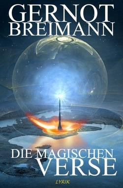 Die magischen Verse von Breimann,  Gernot