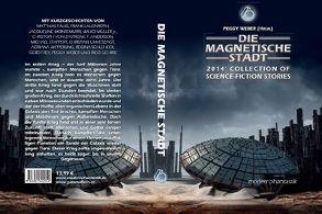 Die magnetische Stadt von Falke,  Matthias, Gehrke,  Rico, Lauenroth,  Frank, Weber,  Peggy