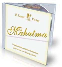 Die Mahatma Meditation von Lippert,  Rudolf