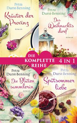 Die Maierhofen-Reihe Band 1-4: – Kräuter der Provinz / Das Weihnachtsdorf / Die Blütensammlerin / Spätsommerliebe (4in1-Bundle) von Durst-Benning,  Petra