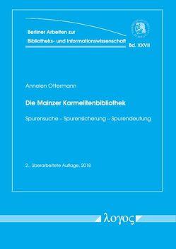 Die Mainzer Karmelitenbibiothek von Ottermann,  Annelen