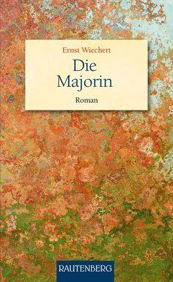 Die Majorin von Wiechert,  Ernst