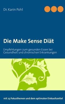 Die Make Sense Diät von Pohl,  Karin