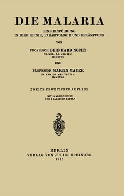 Die Malaria von Mayer,  Martin, Nocht,  Berhnard