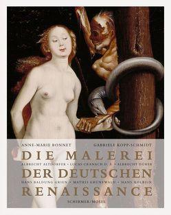 Die Malerei der Deutschen Renaissance von Bonnet,  Anne-Marie, Kopp-Schmidt,  Gabriele