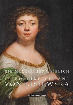 Die Malerei ist weiblich von Blübaum,  Dirk, Kovalevski,  Bärbel, Pfeifer-Helke,  Tobias