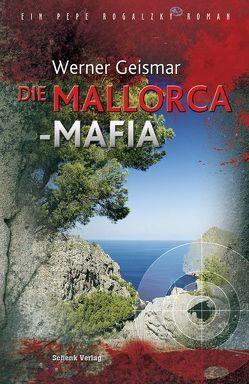 Die Mallorca-Mafia von Geismar,  Werner