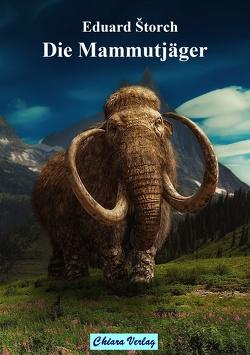 Die Mammutjäger von Štorch,  Eduard