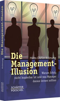 Die Management-Illusion von Krönung,  Hans-Dieter