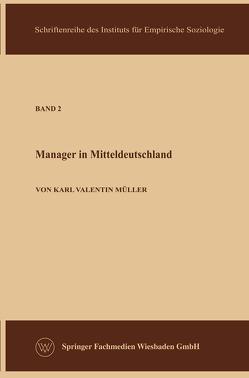 Die Manager in der Sowjetzone von Müller,  Karl Valentin