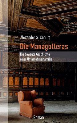 Die Managotteras von Coburg,  Alexander S.