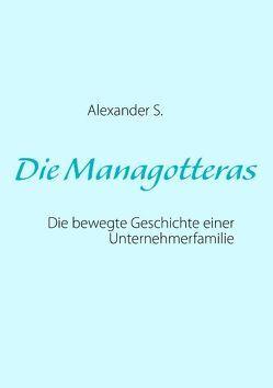 Die Managotteras von S.,  Alexander