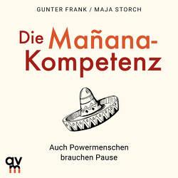 Die Mañana-Kompetenz von Frank,  Günter, Storch,  Maja, Wolter,  Peter