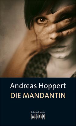 Die Mandantin von Hoppert,  Andreas
