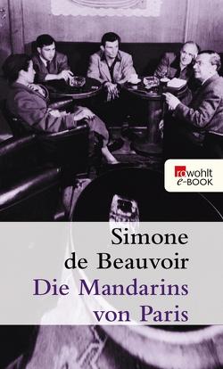 Die Mandarins von Paris von Beauvoir,  Simone de, Montfort,  Fritz, Uecker-Lutz,  Ruth
