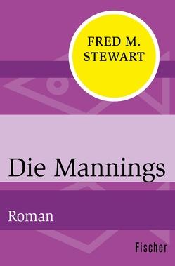 Die Mannings von Schoenfeld,  Eva, Stege,  Gisela, Stewart,  Fred M.